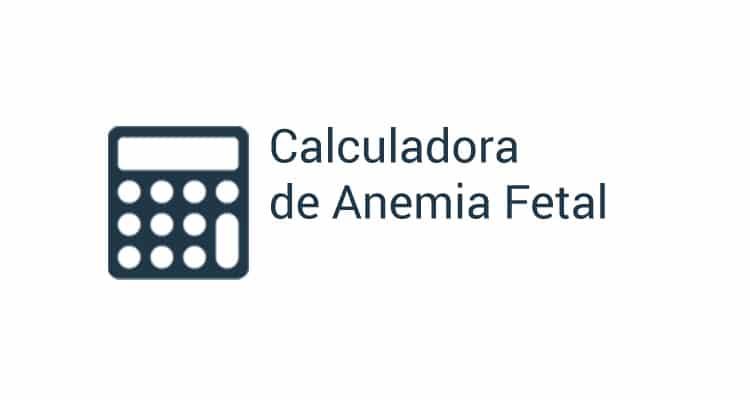 Calculadora Anemia Fetal